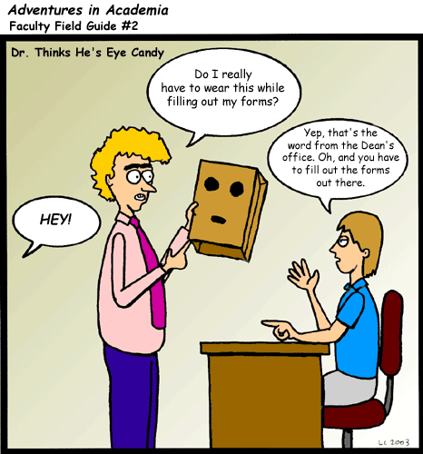 Adventures in Academia: Faculty Field Guide - Dr. Thinks He's Eye Candy