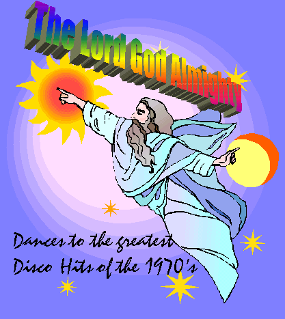 The God Almighty dances to the Disco Hits