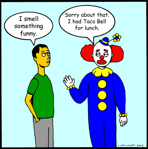 Clown had Taco Bell for lunch