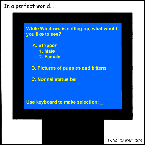 Windows, in a perfect world