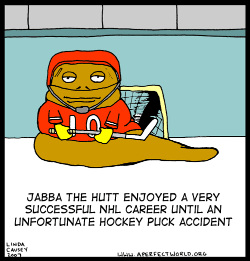 Jabba the Hutt's NHL career was cut short by a hockey puck accident