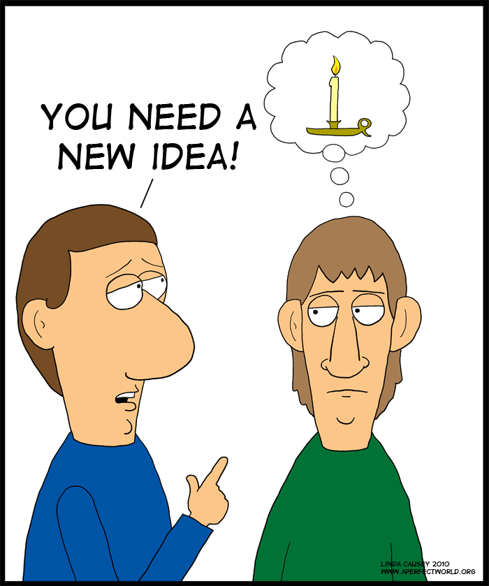 You need a new idea